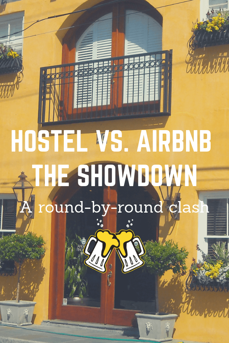 Hostel vs  Airbnb: A round-by-round clash - The Loaded Local